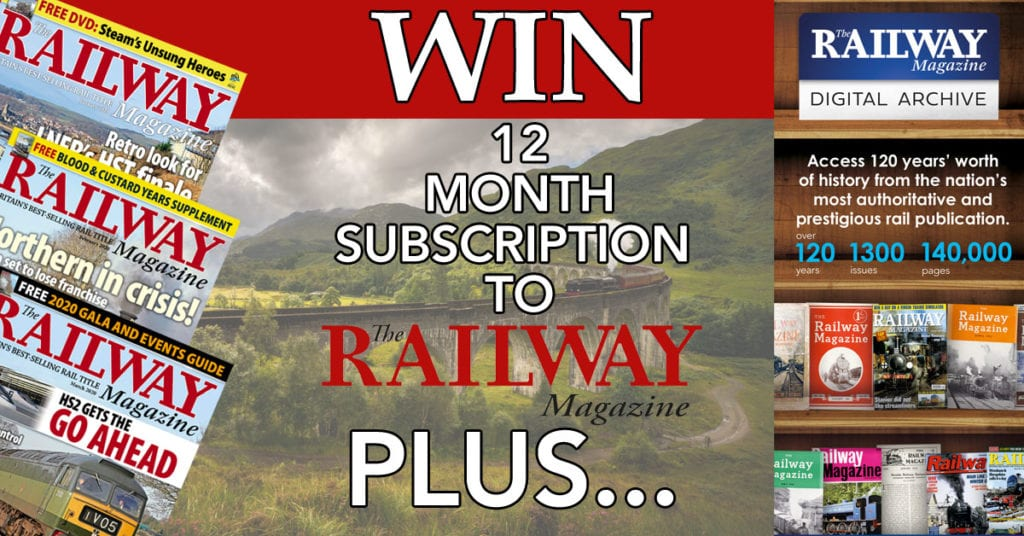 WIN! One-year subscription to The Railway Magazine plus digital archive access